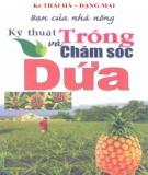 Ebook Bạn của nhà nông - Kỹ thuật trồng và chăm sóc dứa: Phần 1