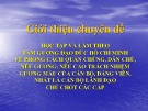 Bài giảng giới thiệu chuyên đề: Học tập và làm theo tấm gương đạo đức Hồ Chí Minh về phong cách quần chúng, dân chủ, nêu gương; nêu cao trách nhiệm gương mẫu của cán bộ, đảng viên, nhất là cán bộ lãnh đạo chủ chốt các cấp