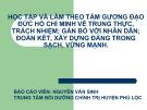 Báo cáo Học tập và làm theo tấm gương đạo đức Hồ Chí Minh về trung thực, trách nhiệm; gắn bó với nhân dân; đoàn kết, xây dựng Đảng trong sạch, vững mạnh - Nguyễn Văn Sinh