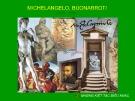 Bài giảng Những kiệt tác điêu khắc của Michelangelo Buonarroti