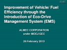 Improvement of Vehicle/ Fuel Efficiency through the Introduction of Eco-Drive Management System (EMS)