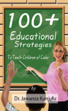 Ebook 100 plus educational strategies to teach children of color