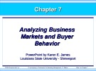 Bài giảng Marketing - Chương 7: Analyzing business markets and buyer behavior