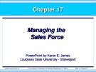 Bài giảng Marketing - Chương 17: Managing the sales force