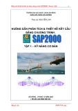 Hướng dẫn phân tích và thiết kế kết cấu bằng chương trình SAP 2000: Tập 1 - Kỹ năng cơ bản
