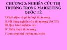 Bài giảng Marketing quốc tế: Chương 3 - ThS. Trần Hải Ly