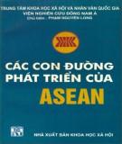 Ebook Các con đường phát triển của ASEAN: Phần 1