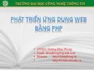 Bài giảng Phát triển ứng dụng Web bằng PHP: Phần 2(2) - Dương Khai Phong