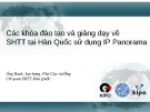 Bài giảng Các khóa đào tạo và giảng dạy về SHTT tại Hàn Quốc sử dụng IP Panorama
