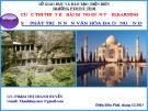 Bài giảng Bài 6: Sự phát triển nền văn hóa đa dạng Ấn Độ - Phạm Thanh Huyền