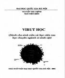 Giáo trình Virut học (Dành cho sinh viên và học viên cao học chuyên ngành vi sinh vật): Phần 1