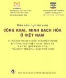 Ebook Báo cáo nghiên cứu Công khai, minh bạch hóa ở Việt Nam - So sánh tham chiếu với hiệp định thương mại Việt Nam - Hoa Kỳ và các quy định của Tổ chức thương mại thế giới: Phần  2