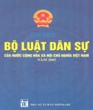 Ebook Tìm tiểu Bộ luật dân sự của nước Cộng hòa xã hội chủ nghĩa Việt Nam năm 2005: Phần 2
