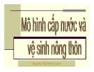 Bài giảng Mô hình cấp nước và vệ sinh nông thôn - Huỳnh Thị Kim Tuyến