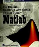 Ebook Mô phỏng hệ thống viễn thông và ứng dụng Matlab: Phần 1