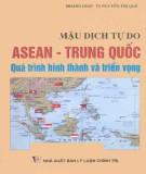 Trung Quốc, quá trình hình thành và triển vọng - Mậu dịch tự do ASEAN: Phần 1