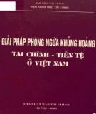 Tiền tệ ở Việt Nam - Giải pháp phòng ngừa khủng hoảng tài chính: Phần 1