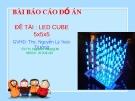 Bài báo cáo đồ án: Led cube 5x5x5