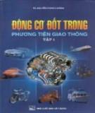 Giáo trình Động cơ đốt trong phương tiện giao thông (Tập 1): Phần 2