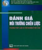 Ebook Đánh giá môi trường chiến lược - Phương pháp luận và thử nghiệm ở Việt Nam: Phần 2