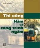 Kỹ thuật Thi công hầm và công trình ngầm: Phần 1