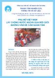 Báo cáo: Phụ nữ Việt Nam lấy chồng nước ngoài qua môi giới: Những vấn đề cần quan tâm