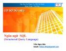 Bài giảng Cơ sở dữ liệu: Ngôn ngữ SQL - Trần Ngọc Bảo