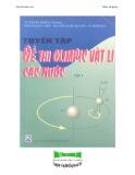 Sưu tầm đề thi Olimpic Vật lý các nước - Tập 1