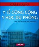 Ebook Cẩm nang y tế công cộng y học dự phòng: Phần 1