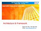 Bài giảng Nhập môn Công nghệ phần mềm: Architecture & Framework - TS. Trần Ngọc Bảo