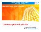 Bài giảng Nhập môn Công nghệ phần mềm: Giai đoạn phân tích yêu cầu - TS. Trần Ngọc Bảo