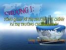 Bài giảng Thị trường chứng khoán: Chương 1 - Đoàn Thị Thu Trang