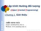 Bài giảng Lập trình hướng đối tượng: Chương 1 - Trần Minh Thái