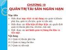 Bài giảng Tài chính doanh nghiệp: Chương 10 - Đoàn Thị Thu Trang