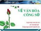Bài giảng Tổng quan về văn hóa công sở - TS. Bùi Quang Xuân