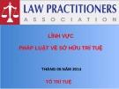 Bài giảng Lĩnh vực pháp luật về sở hữu trí tuệ: Chế định quyền tác giả, quyền liên quan đến quyền tác giả và quyền sở hữu công nghiệp trong pháp luật về sở hữu trí tuệ