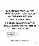 Hệ thống văn bản pháp luật về thuế của nước Cộng hòa xã hội chủ nghĩa Việt Nam: Phần 1