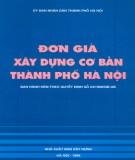 Đơn giá xây dựng cơ bản thành phố Hà Nội: Phần 1