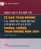 Những nội dung cơ bản của Luật phòng, chống tham nhũng năm 2005 - Một số vấn đề về tệ nạn tham nhũng: Phần 1
