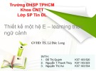 Bài thuyết trình: Thiết kế một hệ E – learning theo ngữ cảnh
