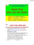 Bài giảng Phân tích báo cáo tài chính: Chương 1 đến 4 - ThS. Nguyễn Lê Hồng Vỹ