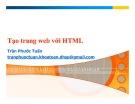 Bài giảng Lập trình web: Tạo trang web với HTML - Trần Phước Tuấn