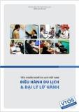 Tiêu chuẩn nghề du lịch Việt Nam: Nghề điều hành du lịch và đại lý lữ hành