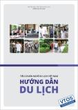 Tiêu chuẩn về nghề du lịch Việt Nam: Nghề hướng dẫn du lịch