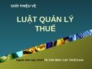 Bài giảng Giới thiệu Luật Quản lý thuế - Nguyễn Văn Bình