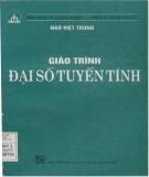 Giáo trình Đại số tuyến tính: Phần 1 - Ngô Việt Trung