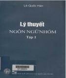 Giáo trình Lý thuyết ngôn ngữ nhóm (Tập 1): Phần 2