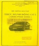 Ebook Hệ thống bài tập Thực hành động cơ 2 (Xăng-Phun xăng): Phần 2