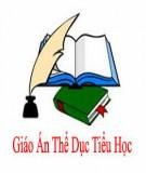 Giáo án Thể dục: Lớp 1 - GV. Nguyễn Viết Xuân