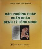 Ebook Các phương pháp chẩn đoán bệnh lý lồng ngực: Phần 1